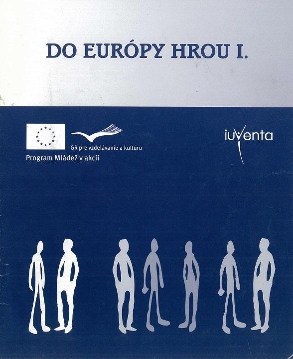 Do Európy hrou