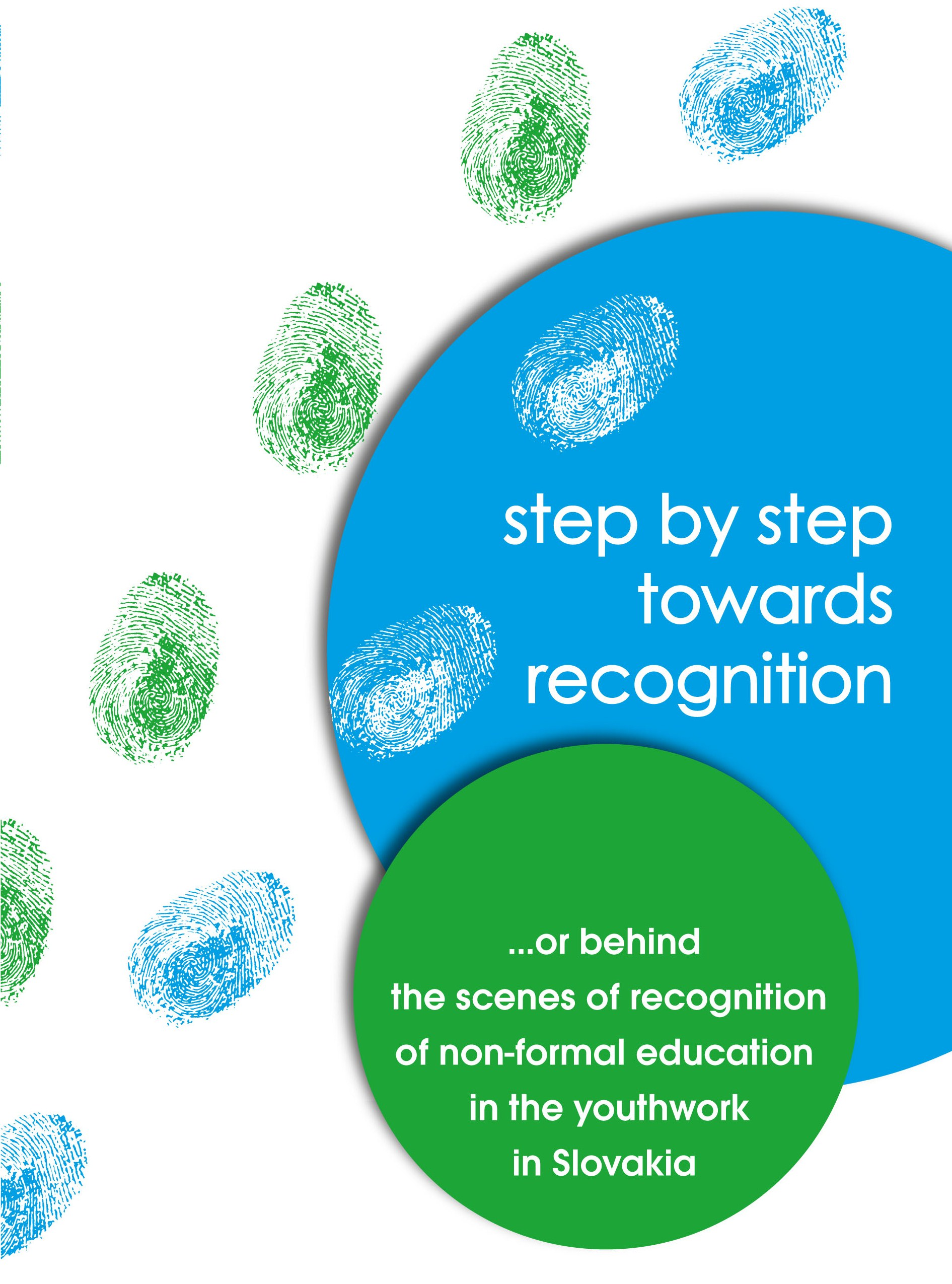 Step By Step Towards Recognition