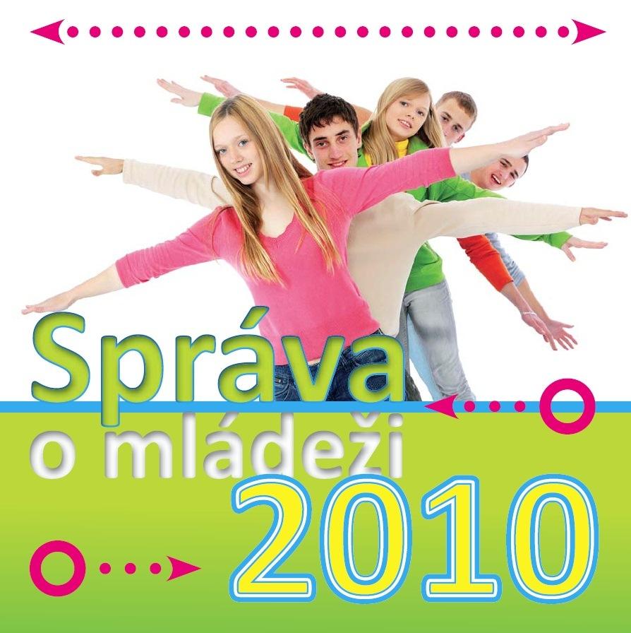 Správa o mládeži 2010