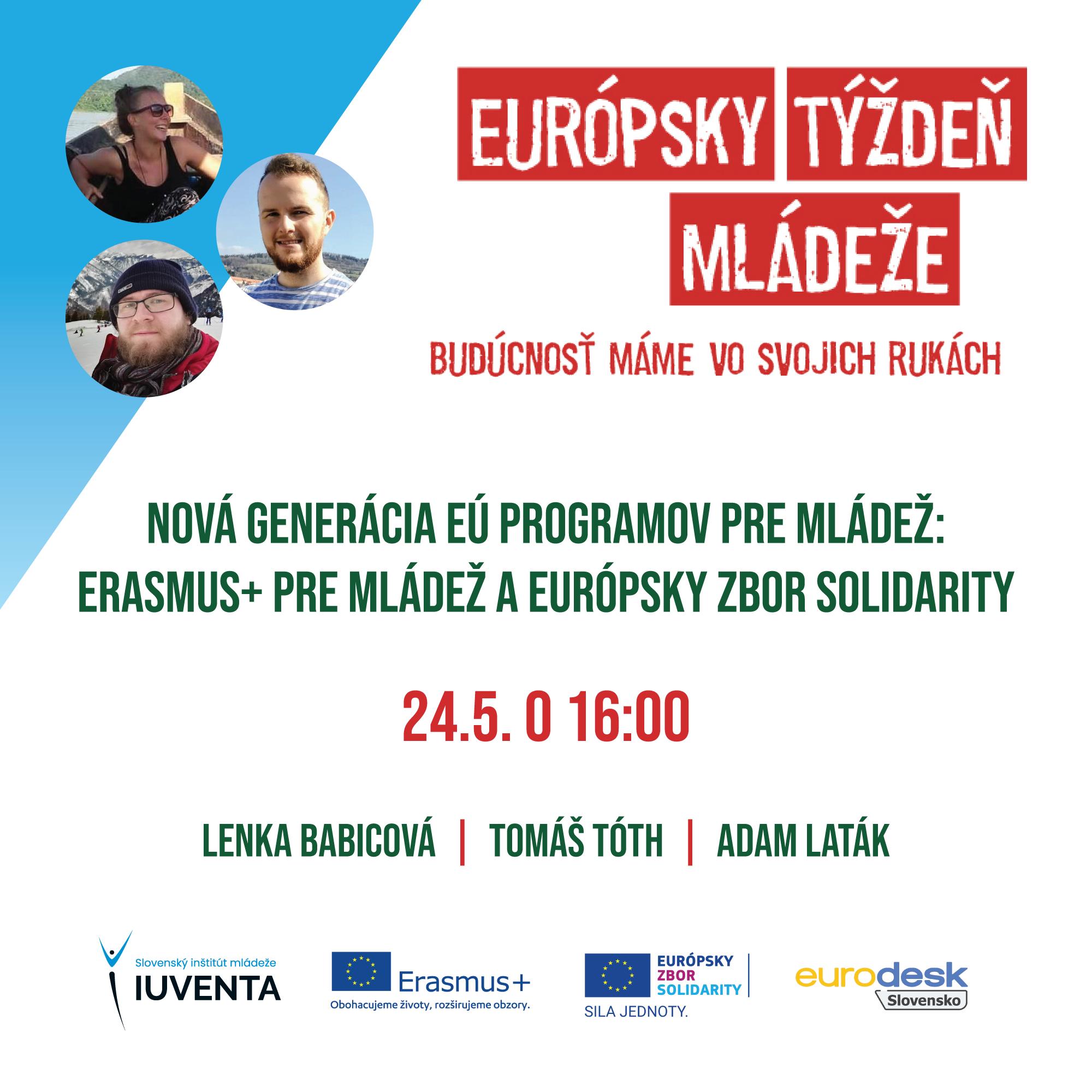 Európsky týždeň mládeže - čo nás čaká v pondelok, 24.5.2021