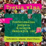 Tretia vlna: Profesionálna podpora žiackych školských rád