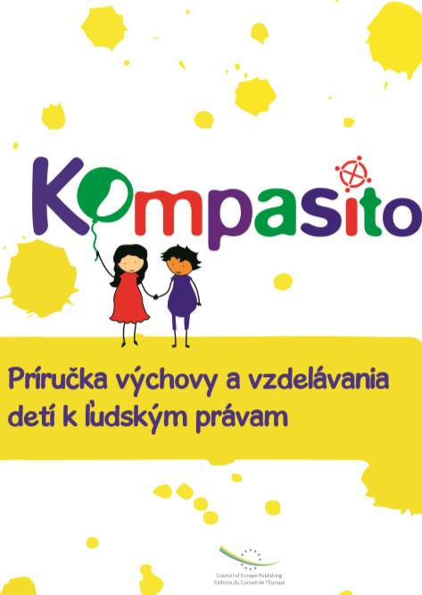 Kompasito - Príručka výchovy a vzdelávania detí k ľudským právam