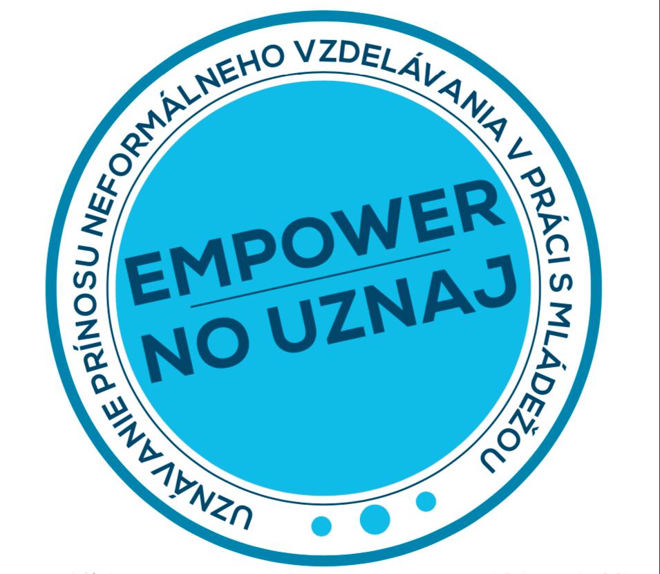 """Nominácie na ocenenie """"Empower – no uznaj"""" v oblasti neformálneho vzdelávania v práci s mládežou"""